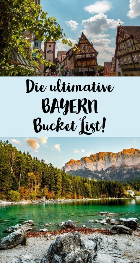 Die Bayern Bucket List! #vacationdestinations