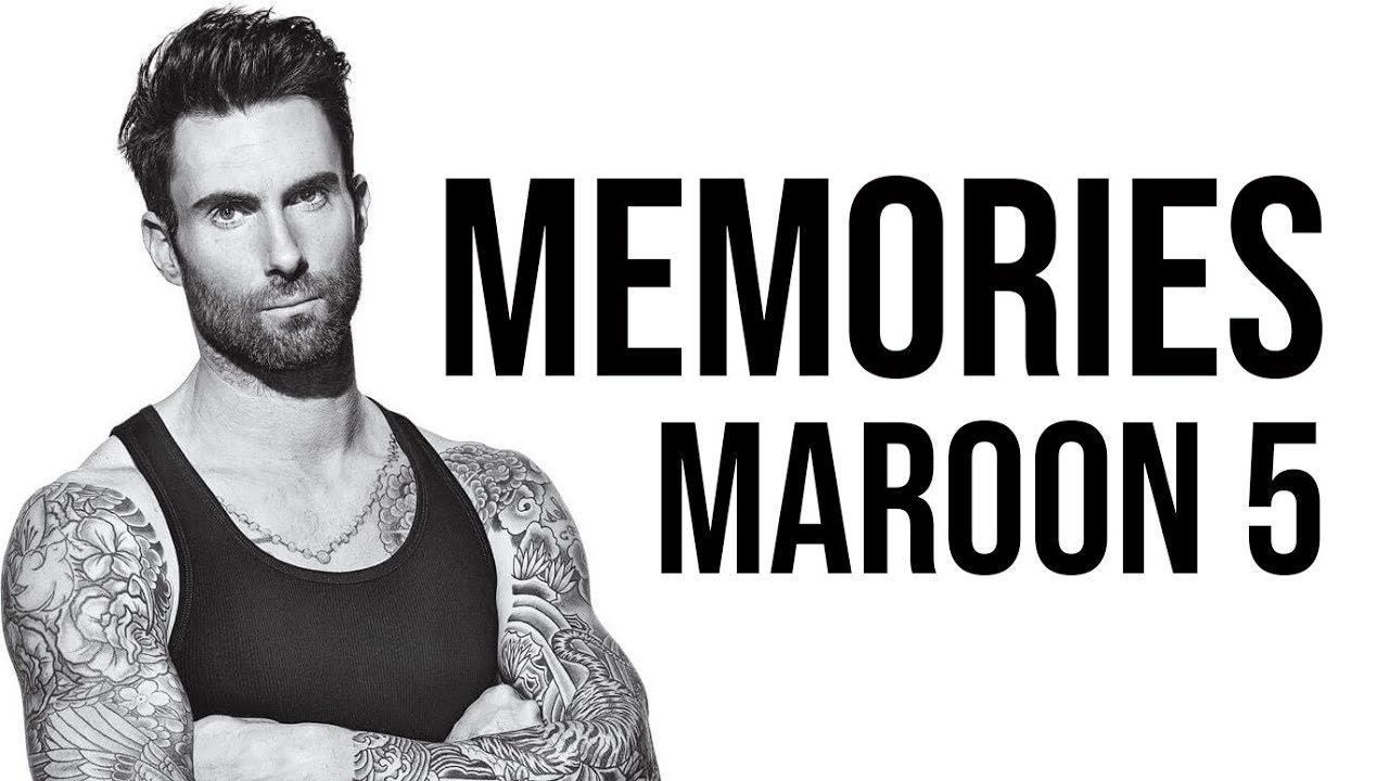 Maroon 5 - Memories [ Lyrics ]