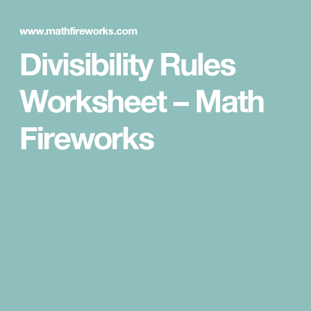 Divisibility Rules Worksheet Math Fireworks Mif 1 Positive