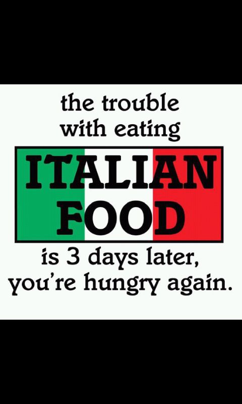 The problem with italian food ....
