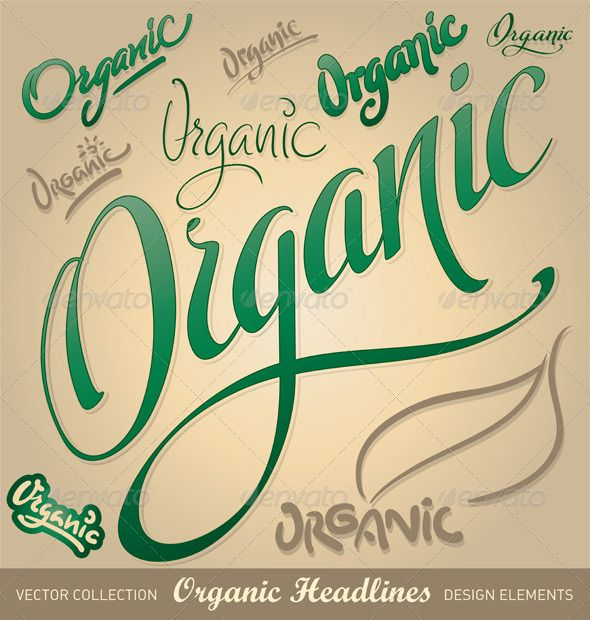 Organic hand lettering set   http://goo.gl/3Ylyk1       set of organic headlines, hand lettering vector; hi-res jpg included;     Created: 8July11 GraphicsFilesIncluded: JPGImage #VectorEPS Layered: No MinimumAdobeCSVersion: CS Tags: calligraphic #calligraphy #caption #decoration #decorative #design #green #handlettering #handwriting #handwritten #heading #headline #healthy #inscription #label #letter #logotype #message #natural #nostalgia #organic #retro #text #title #type #typographic…