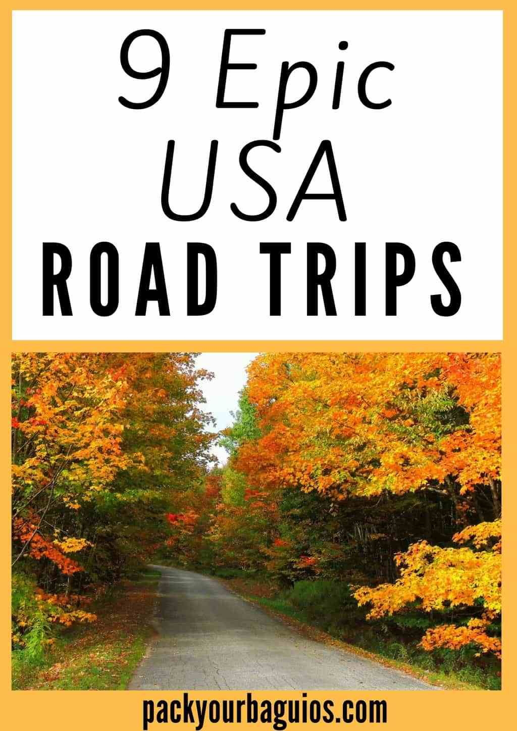 9 epic usa road trips united states and outdoor travel