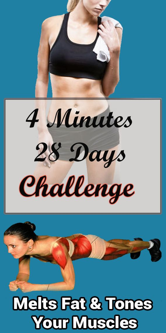 4 Minutes – 28 Days Challenge: Melts Fat and Tones Your Muscles -   16 fitness tips muscle ideas