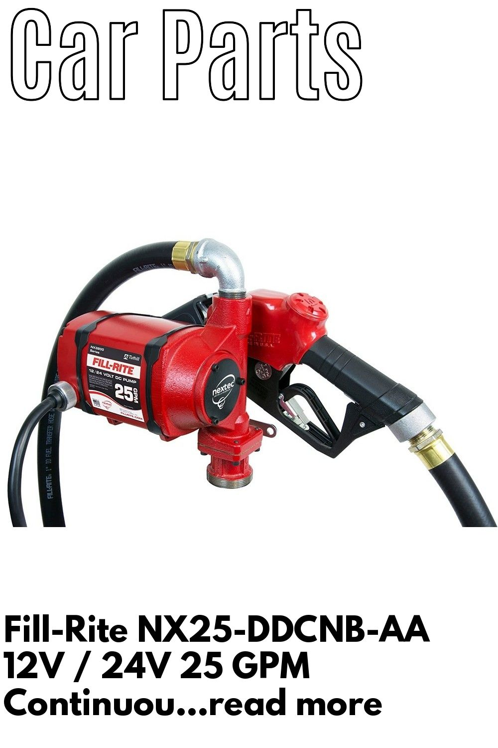 Fill Rite Nx25 Ddcnb Aa 12v 24v 25 Gpm Continuous Duty Bung Mounted Fuel Transfer Pump W Disch Gpm Outdoor Power Equipment Fuel