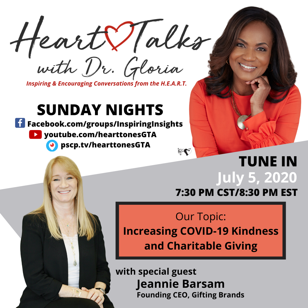 Dr. Gloria Thomas Anderson and Jeannie Barsam, CEO of Gifting Brands, will have a discussion this Sunday, July 5th, at 7:30 pm CT/8:30 pm ET. Join us as they discuss ways to Increase COVID Kindness and Charitable Giving!  #HeartTalksWithDrGloria #hearttonesGTA #sundaynights #ministry #faith #unity #hope #letstalkaboutit #charitablegiving #Kindness