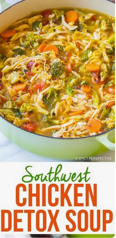 Southwest Chicken Detox Soup Weight Loss Foods Recipes Weight