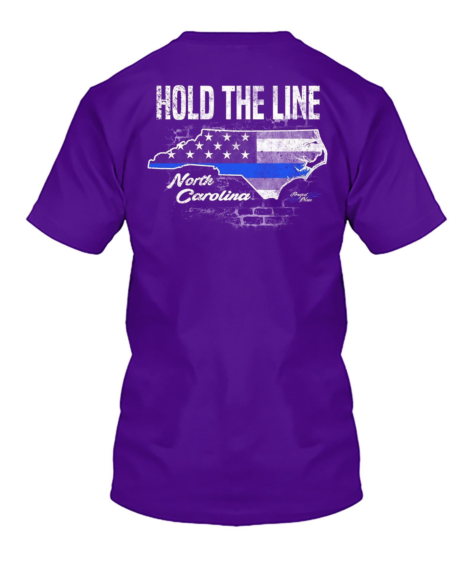 Hold The Line NC T-Shirt