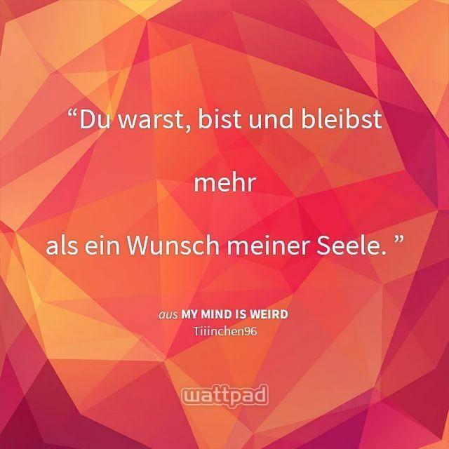 #Liebe #Spruch #Wattpad #KerstinLögering #Wertschätzung #Gedicht #Weisheit #Zitat