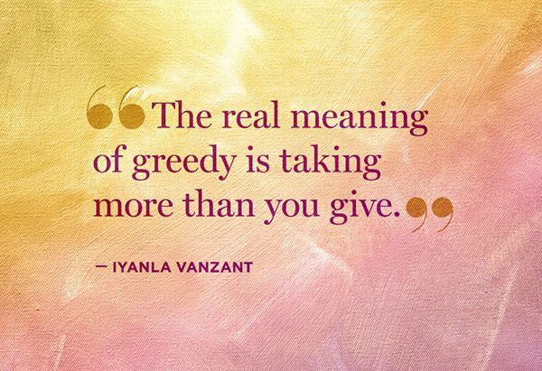 10 Takeaways From Fix My Backstabbing Friends Greed Quotes Greedy Quotes Iyanla Vanzant Quotes