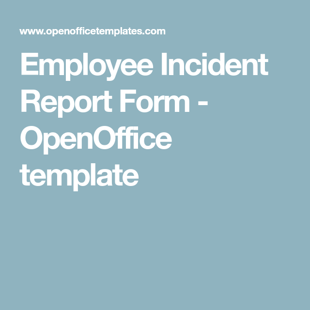 Medical Incident Report Form Employee Incident Report Form  Openoffice Template  Medical Care .