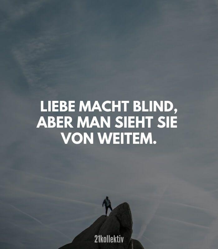 Liebe Macht Blind Aber Man Sieht Sie Von Weitem Finde Und Teile