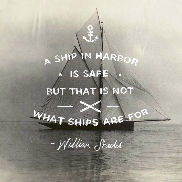 Great Quotes Inspirational Quotes Pinterest Quotes Famous Simple Ship Quotes