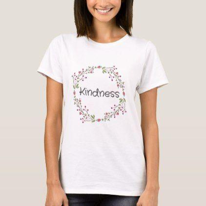 Kindness Cute Happy Spiritual Positive Goodvibes T-Shirt