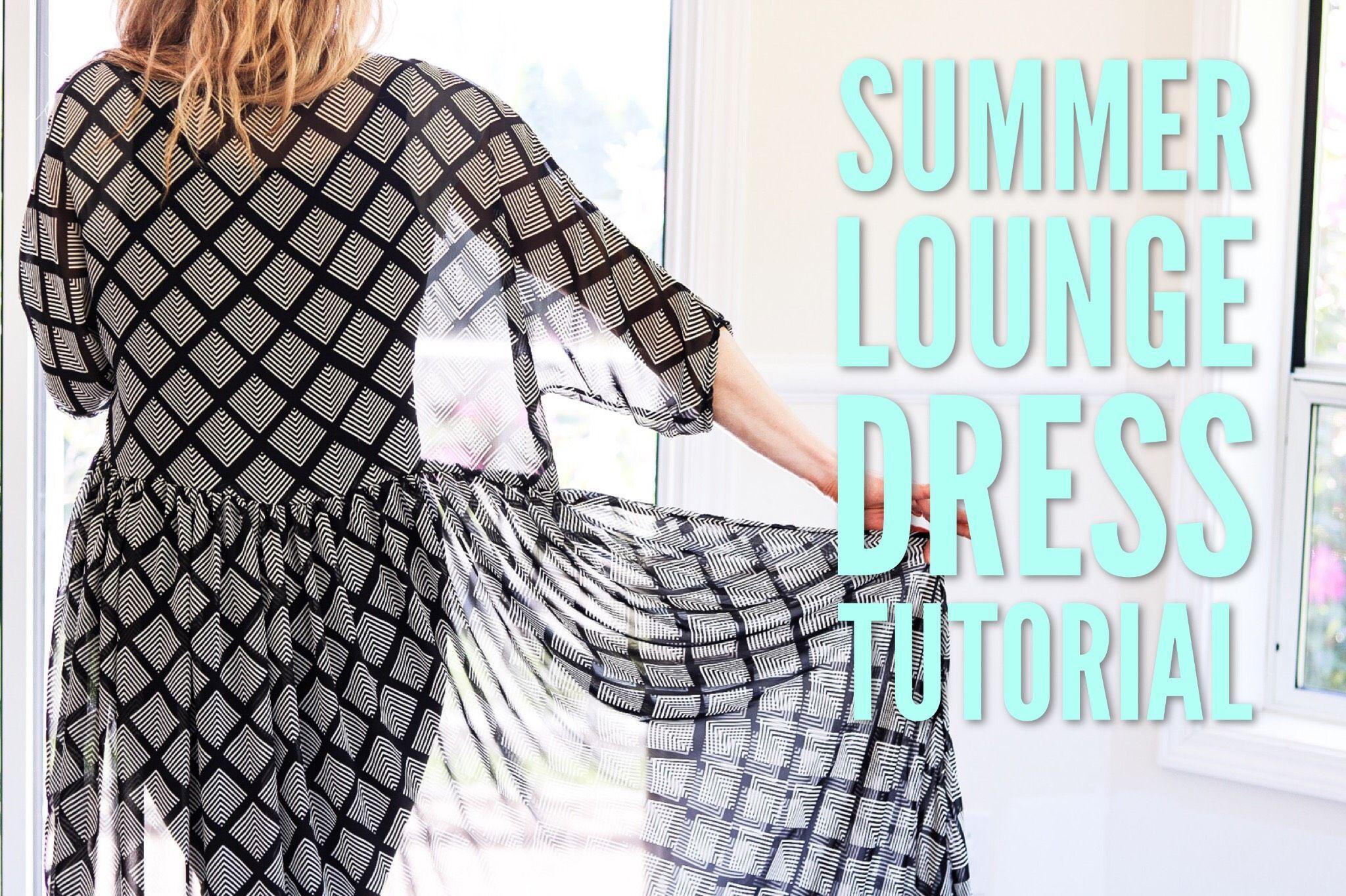 Summer Lounge Dress Tutorial Lounge Dress Dress Tutorials Sewing Dresses [ 1365 x 2048 Pixel ]
