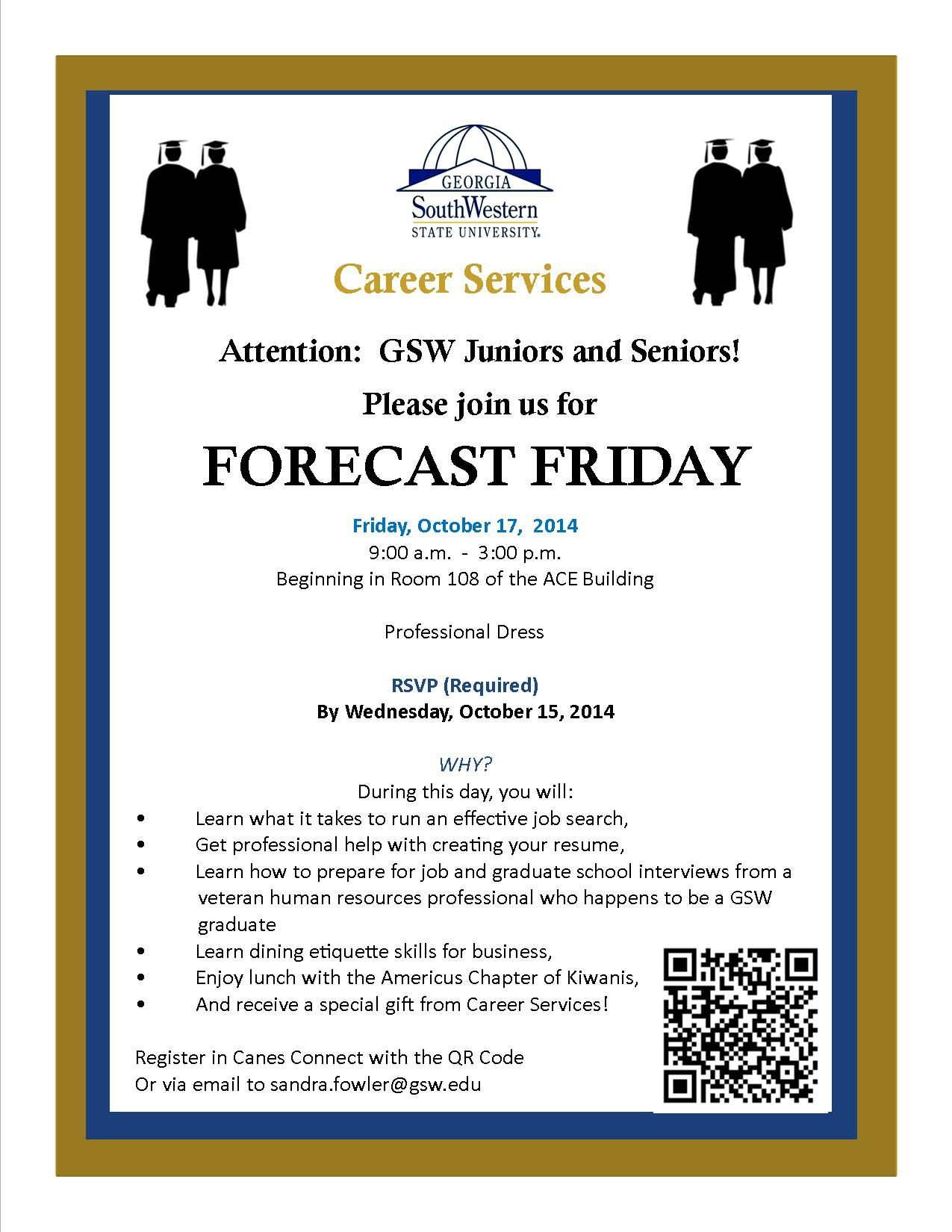 "Attention Students! This Friday, Oct 17th, 9 am-3 pm, Career Services will host ""Forecast Friday""! Register on Canes Connect! Limited space!"