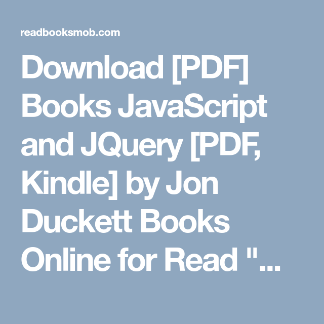 Download [PDF] Books JavaScript and JQuery [PDF, Kindle] by