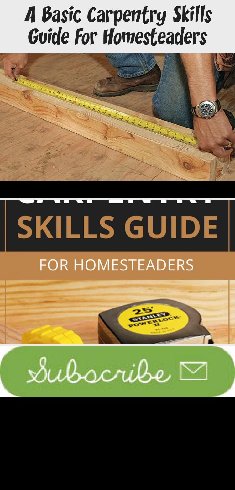 A basic carpentry skills guide for homesteaders in 2020