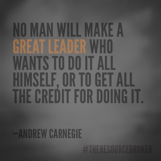 Nothing Worth Doing Is About The Credit Leadership Theresourcebroker Leadership Great Leaders Author