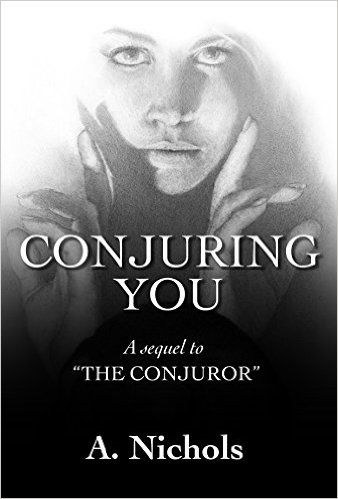Conjuring You (Whispers on Canvas book 2 sequel) - Kindle edition by A. Nichols, Travis Lewis. Romance Kindle eBooks @ Amazon.com.
