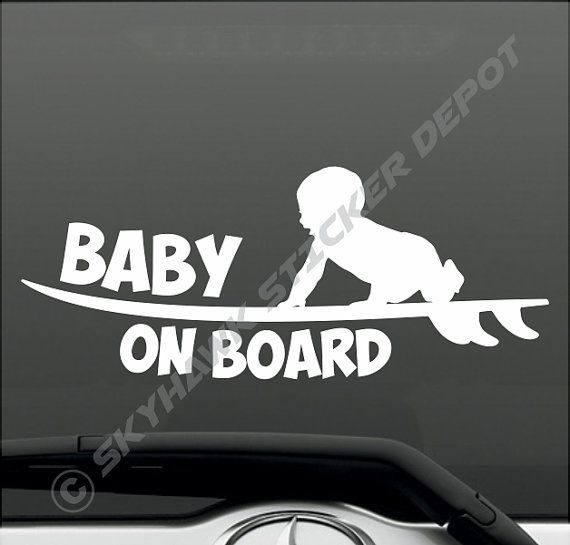 Hey, I found this really awesome Etsy listing at https://www.etsy.com/listing/226845421/baby-on-board-funny-bumper-sticker-vinyl