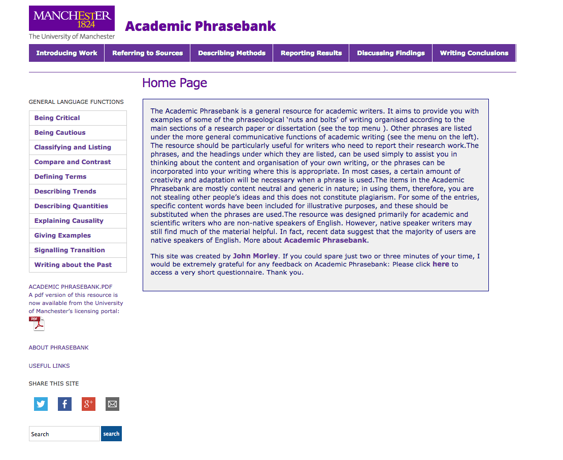 he Academic Phrasebank is a general resource for academic writers. It aims to provide you with examples of some of the phraseological 'nuts and bolts' of writing organised according to the main sections of a research paper or dissertation