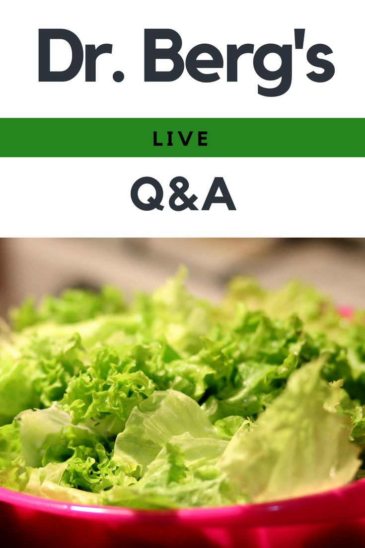 Dr. Berg's Live Q&A - March 3, 2017 https://www.drberg.com ...