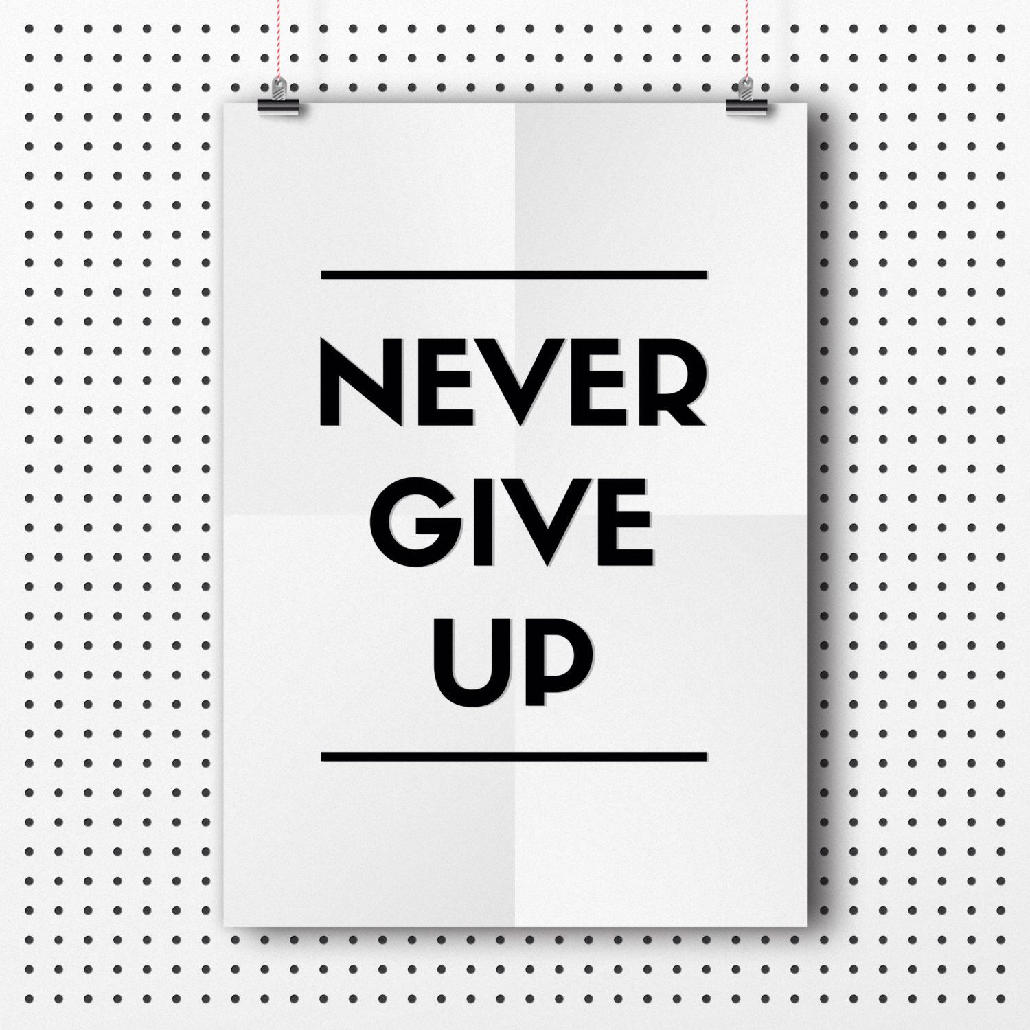 off digital download typographic print wall art never give up
