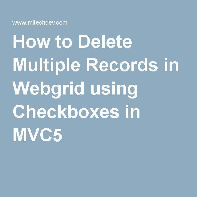 How to Delete Multiple Records in Webgrid using Checkboxes