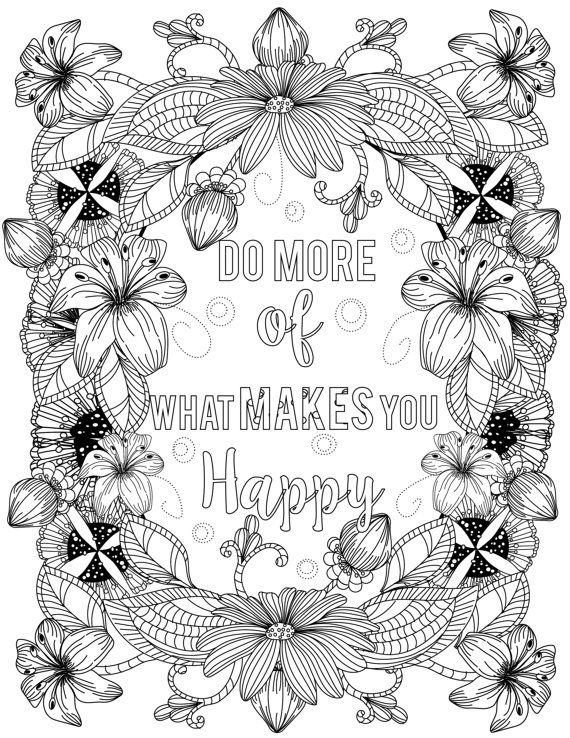 Do More Of What Makes You Happy Coloring Inspirational Quotes
