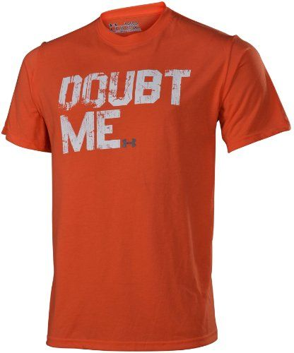 "7c8bfe461 Under Armour Men's UA ""Doubt Me"" Shirt – Orange ... For my Shawn ..."
