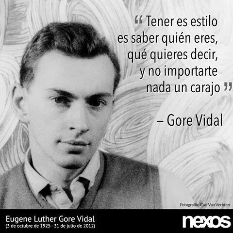 Gore Vidal Frases Y Reflexión 31 De Julio Decir Te