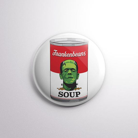 """Frankenbeans - 1"""" Pinback Button - Frankenstein/Campbell's Soup Mashup from Exhumed Visions"""