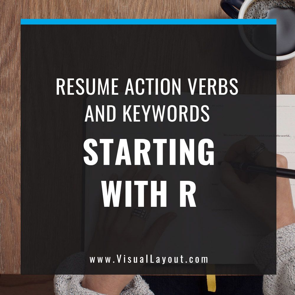 Job Seeker Resume Action Verbs And Keywords Starting With R