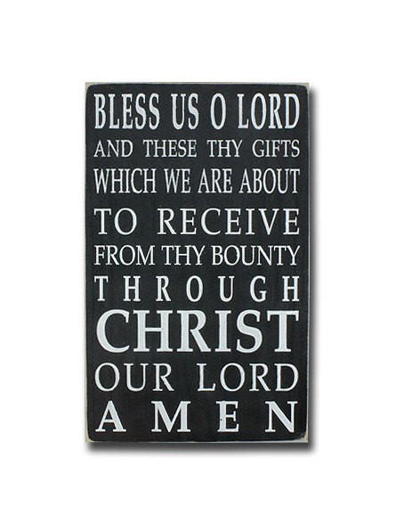 wooden sign mealtime blessing grace bless us o lord distressed