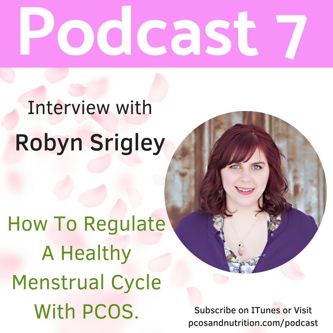 Robyn Srigley How To Regulate Your Menstrual Cycle With