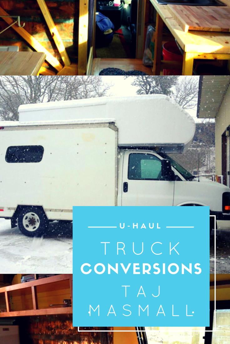 U Haul Truck Conversion Taj Masmall U Haul Truck Haul Trucks