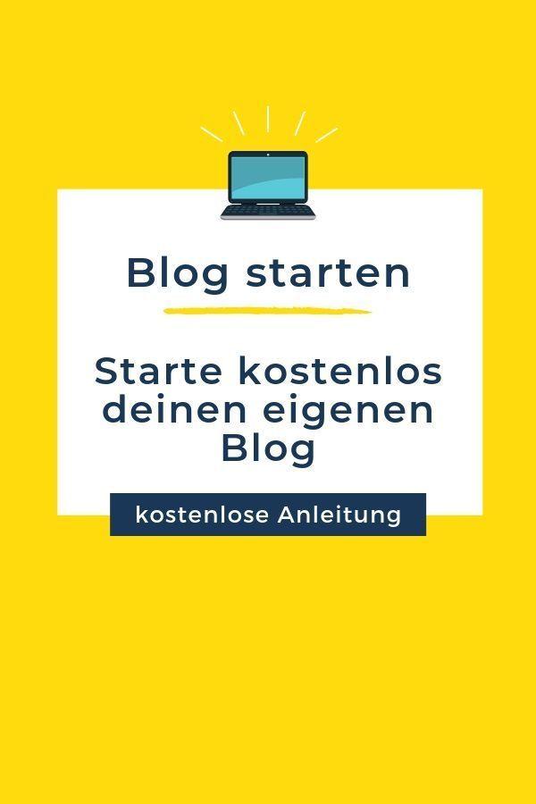 Starte kostenlos deinen eigenen Blog (mit Bildern ...