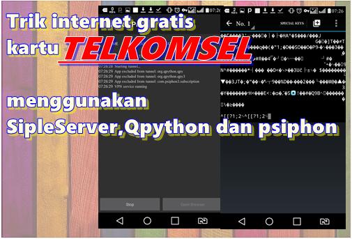 Internet Gratis Telkomsel Opok Simpleserver Qpython Psiphon Kartu Internet Aplikasi