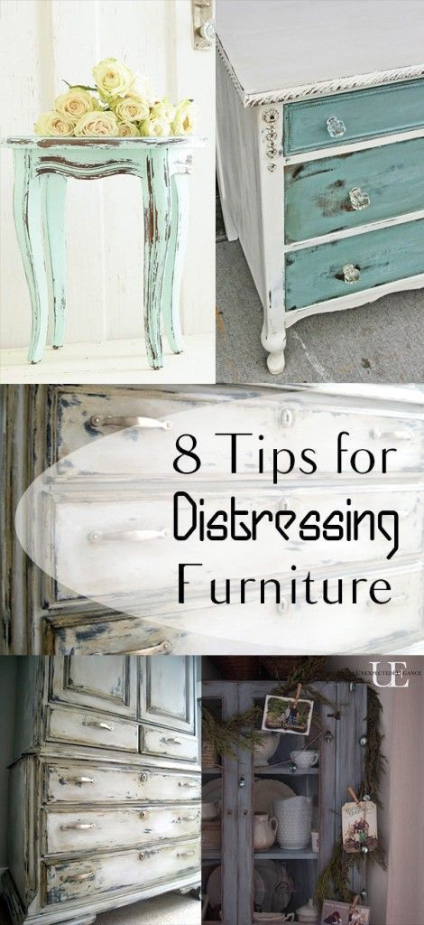 8 Tips for Distressing Furniture, 8 Tips for Distressing Furniture,
