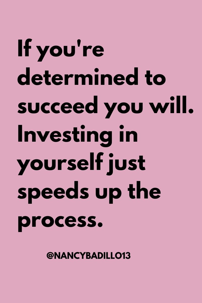 If You Re Determined To Succeed You Will Investing In