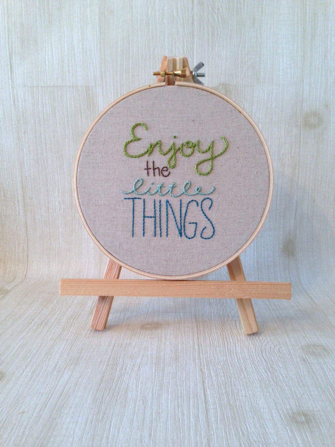 made to order . hand stitched embroidery hoop . enjoy the little things . inspirational quote . one of a kind . keepsake . hoop art by Embroiderwee on Etsy https://www.etsy.com/listing/195678552/made-to-order-hand-stitched-embroidery