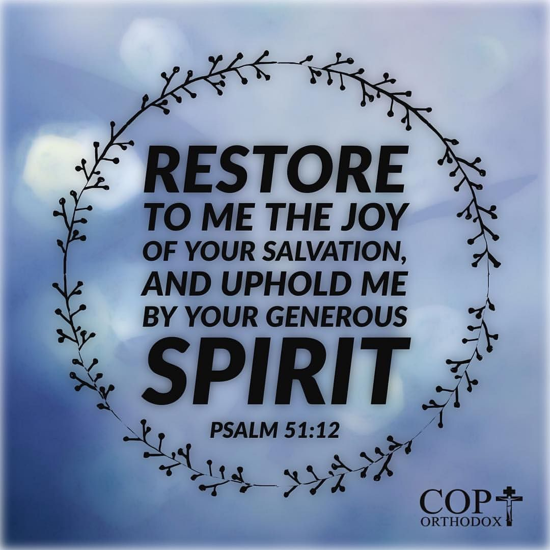 Quotes About Salvation Psalm 5112 Restore To Me The Joy Of Your Salvation And Uphold Me
