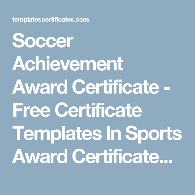 Soccer Achievement Award Certificate Free Certificate Templates In