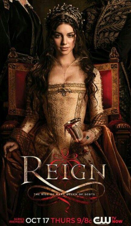 Maria De Escocia Reign Tv Show Reign Season Reign Season 1
