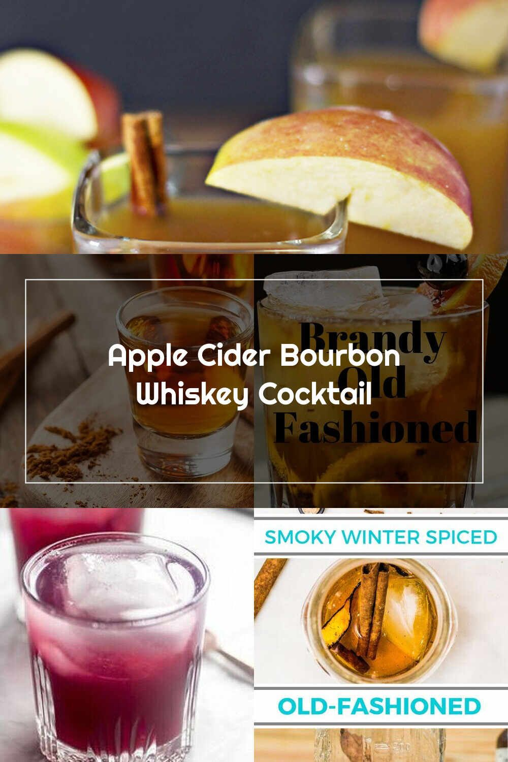 Whiskey Drink Apple Cider Bourbon Whiskey Cocktail