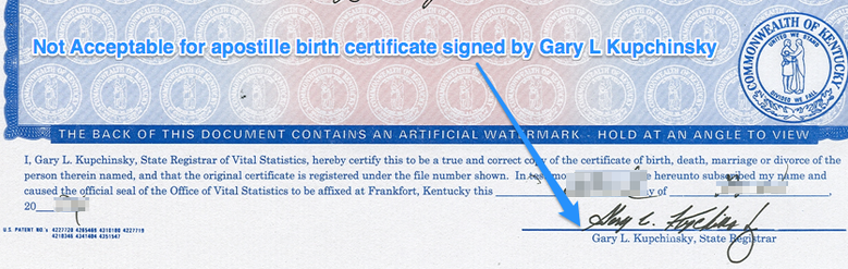 not acceptable for apostille birth certificate signed by gary l