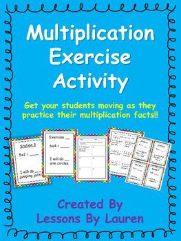 Have+your+students+practice+their+multiplication+facts+through+this+fun,+engaging,+kinesthetic+activity!++Your+students+will+be+shown+a+multiplication+fact+-++they+will+solve+it+and+the+product+will+be+the+amount+of+a+certain+exercise+they+need+to+do.