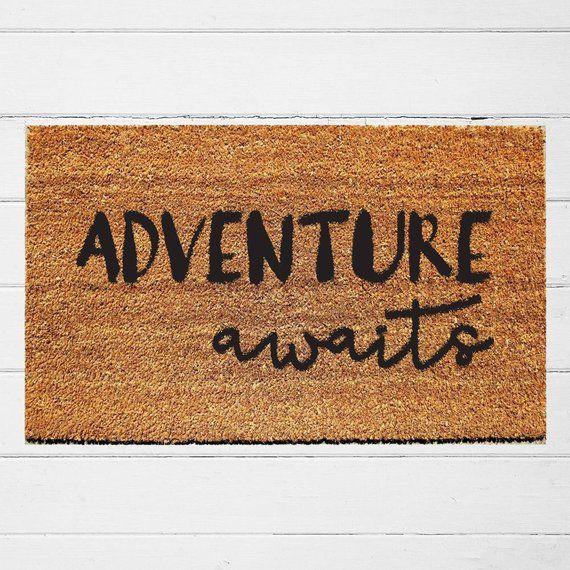 Adventure Awaits Doormat Welcome Mat Housewarming Gift
