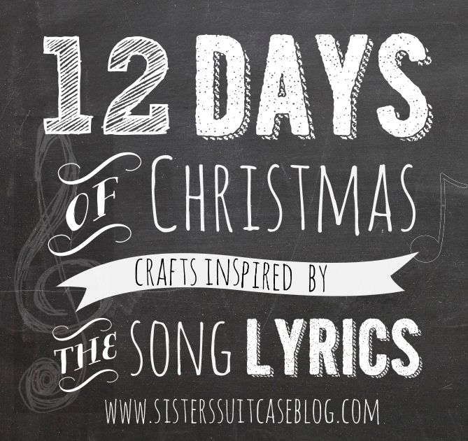 12 Days Of Christmas Craft Ideas Part - 26: 12 Days Of Christmas