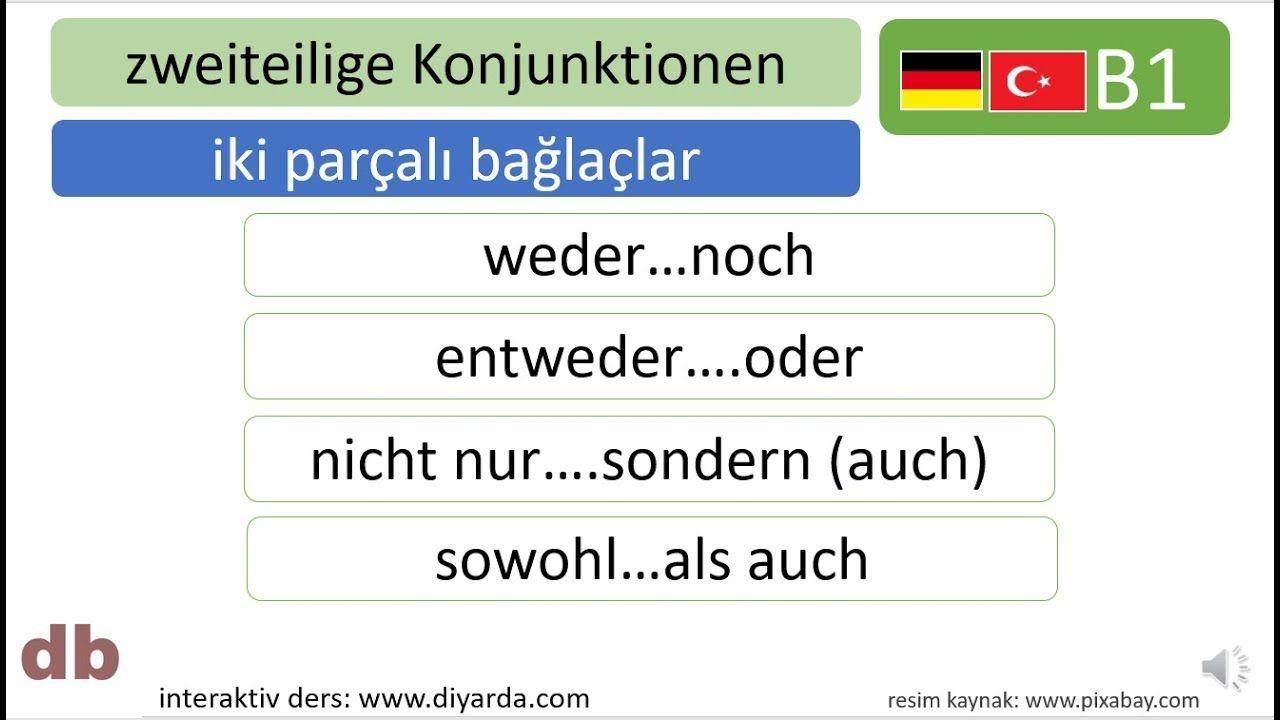 B1 almanca I B1 Deutsch I zweiteilige Konjunktionen I iki parçalı ...